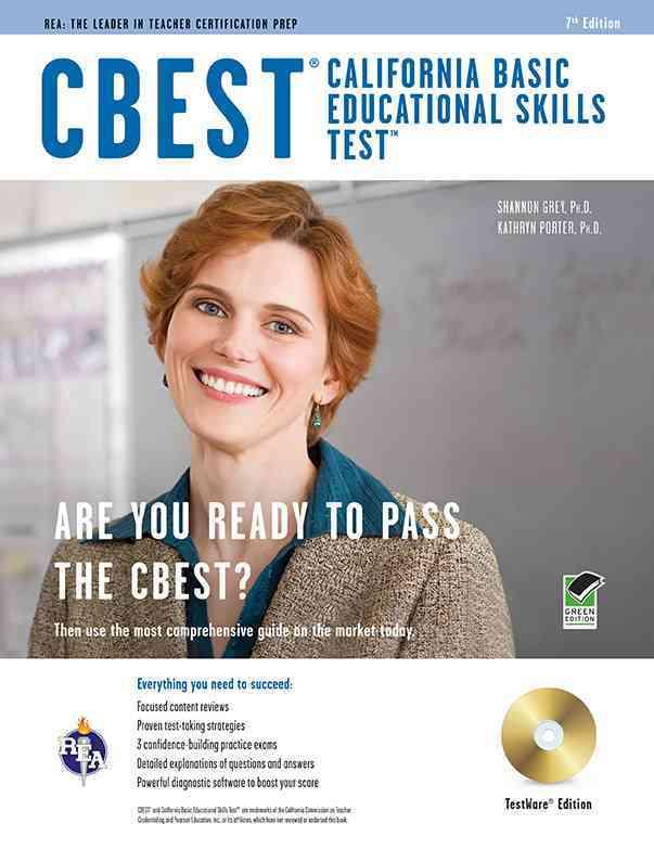 CBEST California Basic Edicational Skills Test By Grey, Shannon/ Porter, Kathryn