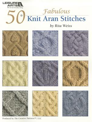 50 Knit Aran Stitches By Weiss, Rita (EDT)